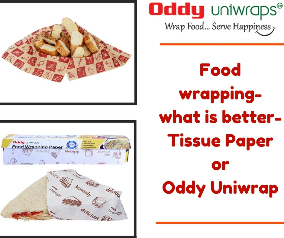 Food wrapping-what is better-Tissue Paper or Oddy Uniwrap