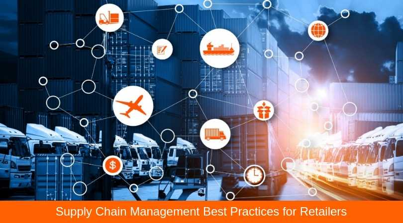 Supply Chain Management Best Practices for Retailers