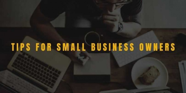 7 Tips for small business owners