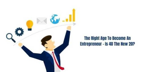 The Right Age To Become An Entrepreneur – Is 40 The New 20?