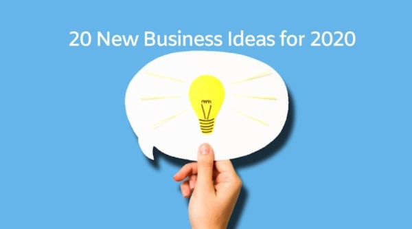 20 New Business Ideas for 2020